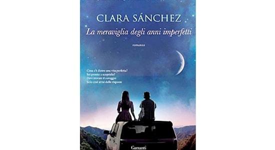 Clara Sanchez- La meraviglia degli anni imperfetti-cover