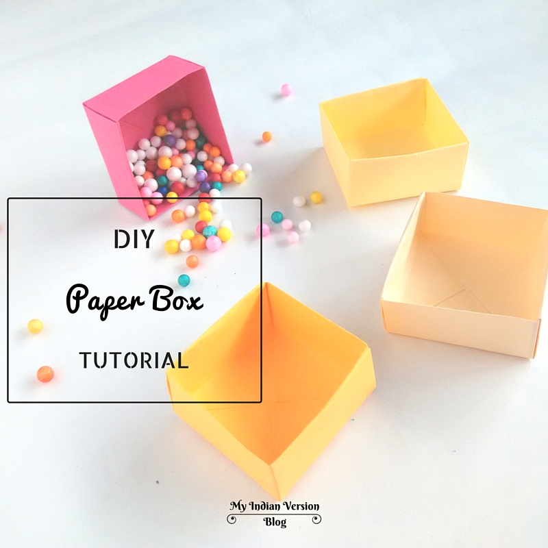My Indian Version: DIY : Paper Box Tutorial