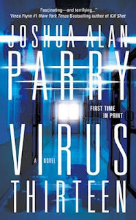 Guest Blog by Joshua Alan Parry, author of Virus Thirteen - February 22, 2013