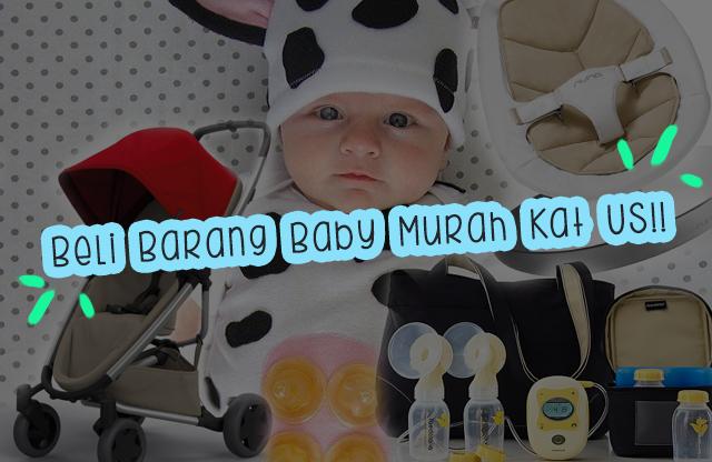 Barang Baby Kat US 2 Kali Ganda Murah Daripada Malaysia