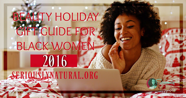 2016 Beauty Holiday Gift Guide For Black Women