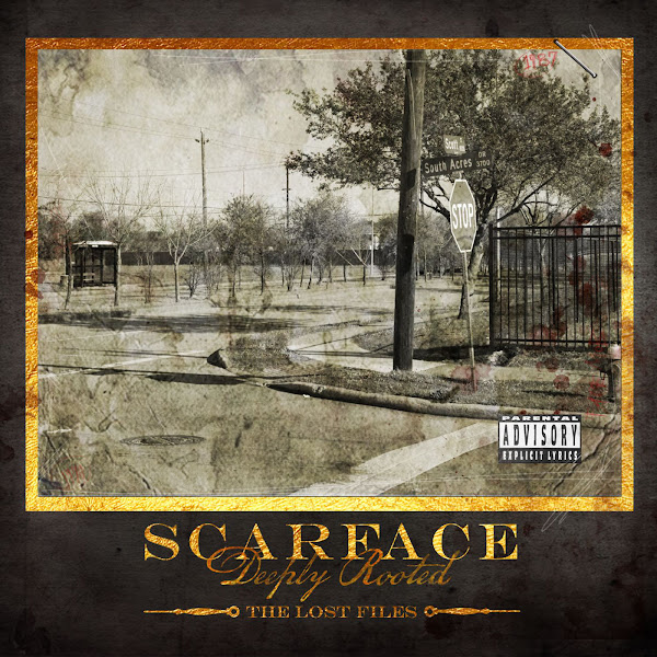 Scarface - Deeply Rooted: The Lost Files Cover