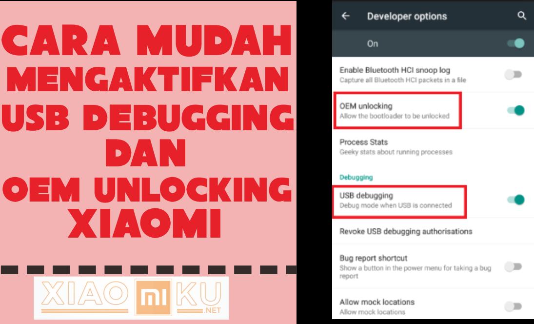 Cara Mudah Mengaktifkan USB Debugging dan OEM Unlocking Xiaomi - Miuiku