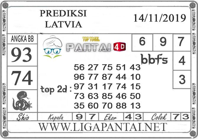 "PREDIKSI TOGEL ""LATVIA"" PANTAI4D 14 NOVEMBER 2019"