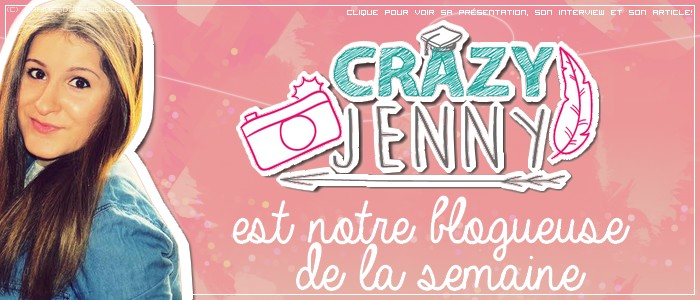 http://grainesdeblogueuses.blogspot.fr/p/blogueuse-de-la-semaine-4-crazy-jenny.html