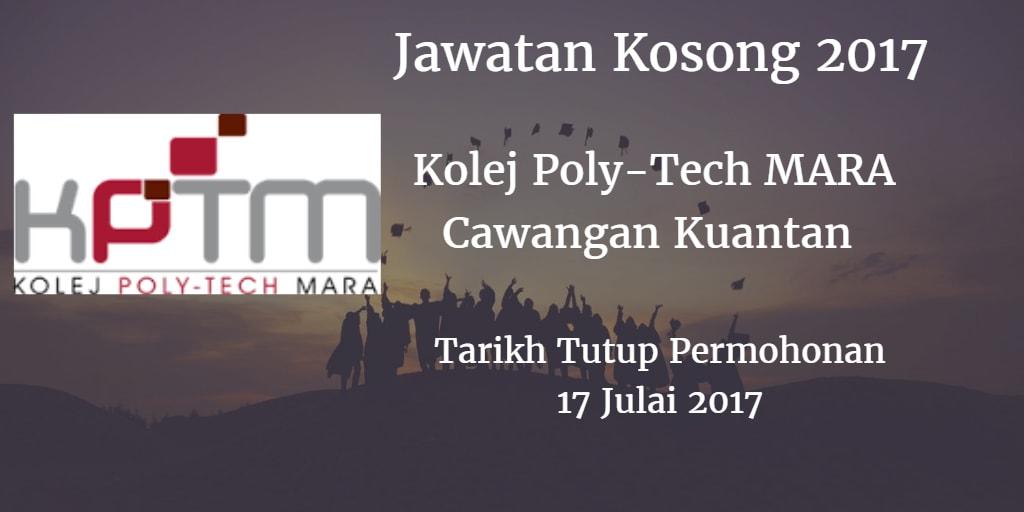 Jawatan Kosong Kolej Poly-Tech MARA Cawangan Kuantan 17 Julai 2017