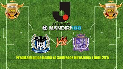 AGEN  BOLA - Prediksi Gamba Osaka vs Sanfrecce Hiroshima 7 April 2017