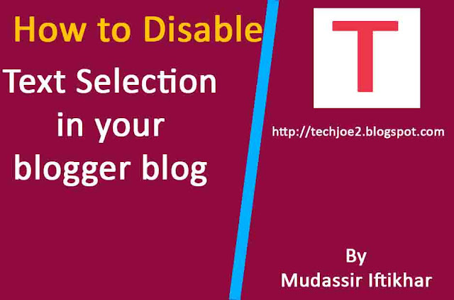 How to disable text selection in your blogger blog