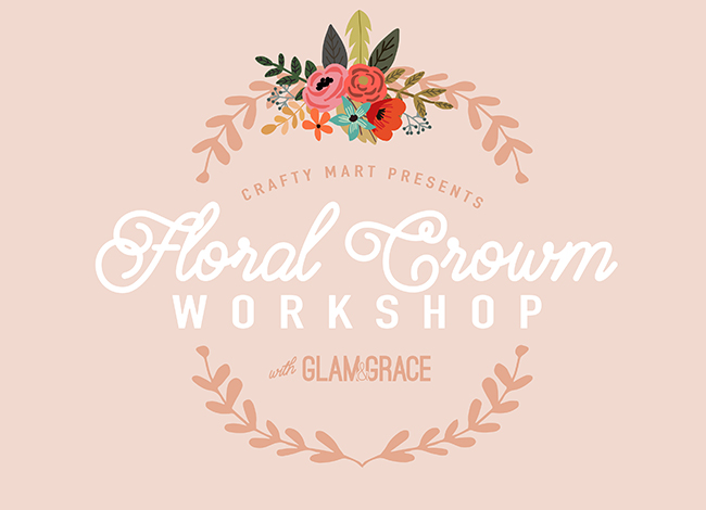 Crafty Mart Floral Crown Workshop