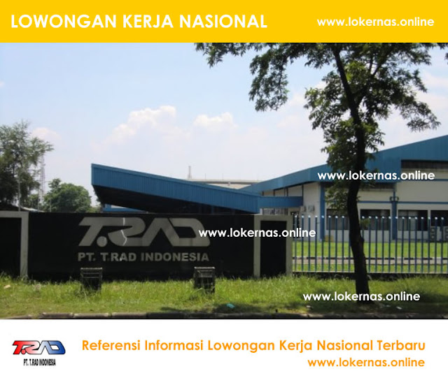 Info Kerja Terbaru PT TRAD Indonesia (Lulusan SMA/SMK/Setara)