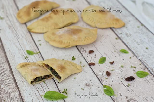calzoni con spinaci e uvetta bimby