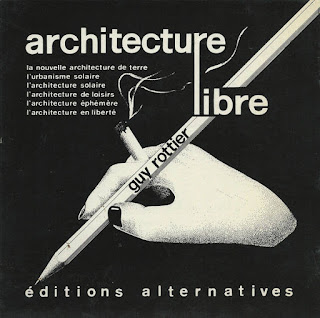 Livre Architecture libre, Guy Rottier, Editeur Alternatives 1987