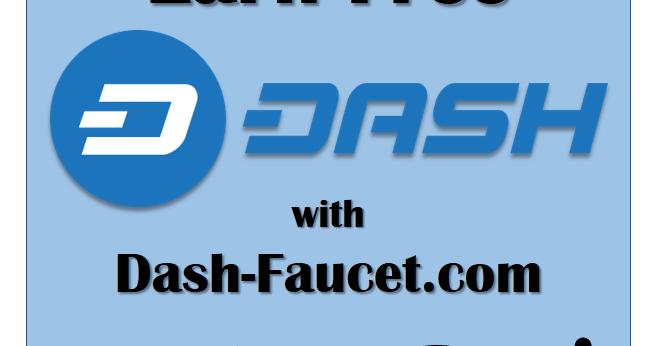 Dash-Faucet.com - Earn Free Dash Every Hour! - MyBlogSense ...