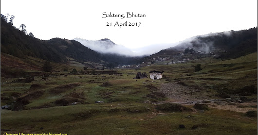 Journey to Merak and Sakteng: Day 5 - Sakteng to Mongar and Back to Bumthang :)