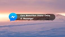 Cara Mematikan Status Online di Facebook Messenger