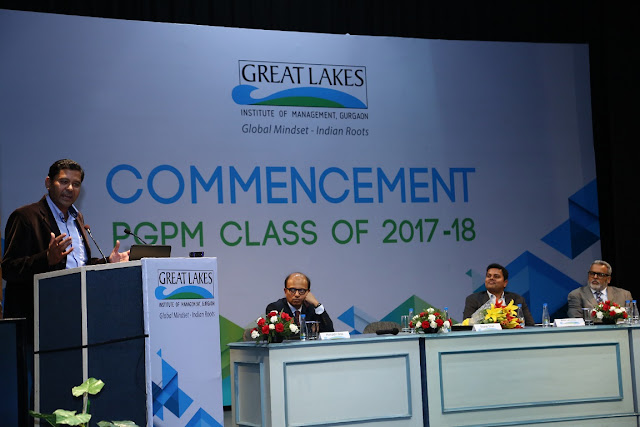 GREAT LAKES INSTITUTE OF MANAGEMENT, GURGAON COMMENCEMENT OF ITS 6TH BATCH OF PGPM (2017-2018) PRESIDED OVER BY MR.  SHARAT DHALL, PRESIDENT, YATRA