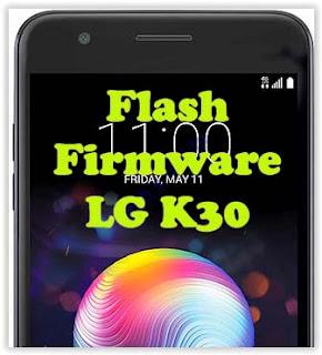 Flash Firmware LG K30 KDZ Method Via LG Flashtool  - Tech's