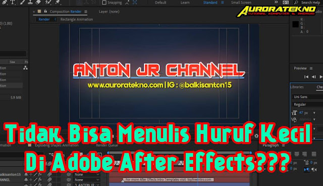 Cara Membuat Huruf Kecil Di Adobe After Effects / Mematikan Caps Lock Di After Effects