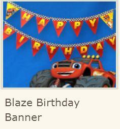 Blaze Free Printable Happy Birthday Banner Oh My