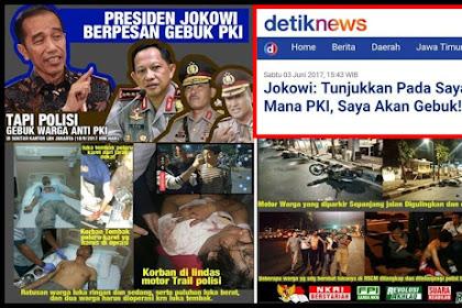 Presiden Jokowi Berpesan GEBUK PKI, Tapi Aparat Malah Gebuk yang ANTI-PKI