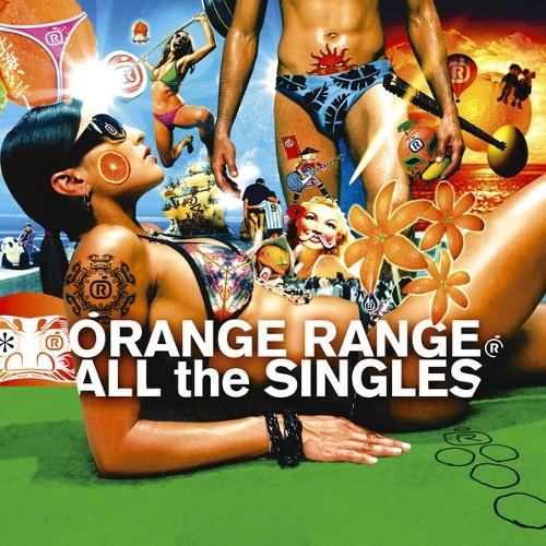 オレンジレンジ - ALL the SINGLES