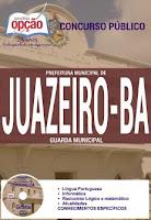 Apostila Prefeitura de Juazeiro concurso CSTT BA - Guarda Municipal.
