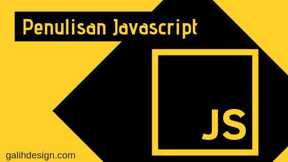 Metode Penulisan Javascript pada HTML
