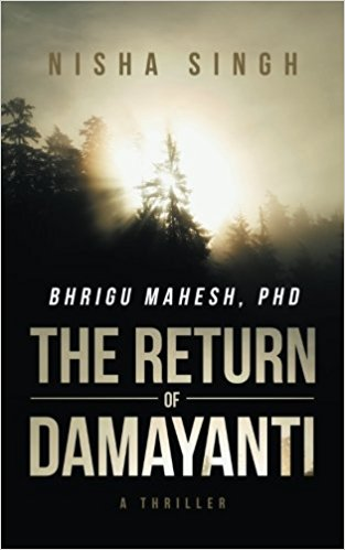 Bhrigu Mahesh, PhD: The Return of Damayanti Book Nisha Singh images