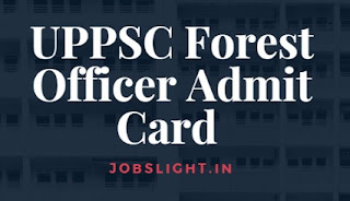 UPPSC Forest Officer Admit Card