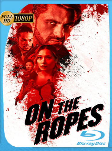 On The Ropes (2018) HD [1080p] Latino Dual [GoogleDrive] ​TeslavoHD