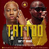 Soft Ft. Davido - Tattoo (Remix) [Download]