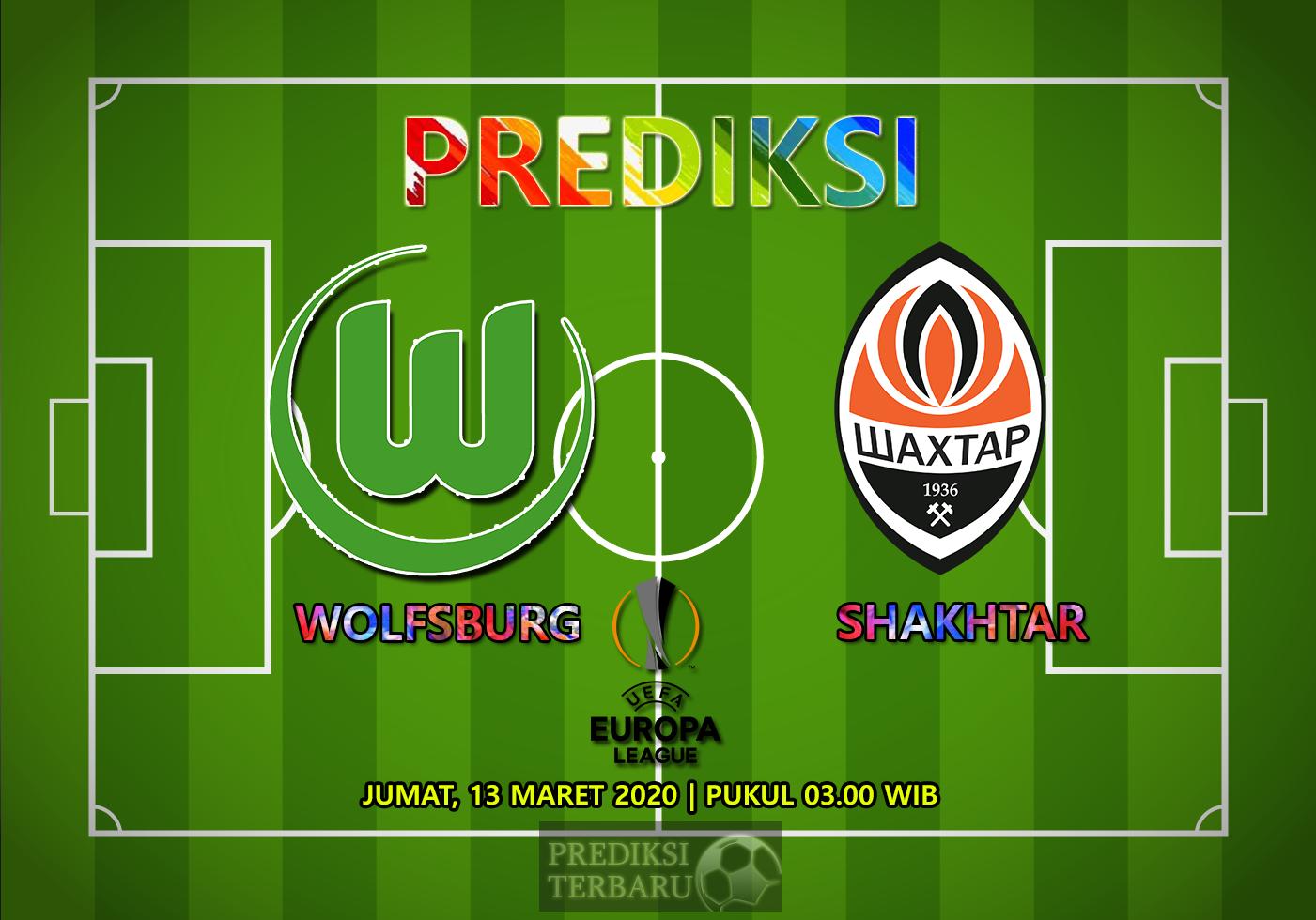Prediksi Wolfsburg Vs Shakhtar Donetsk Jumat 13 Maret