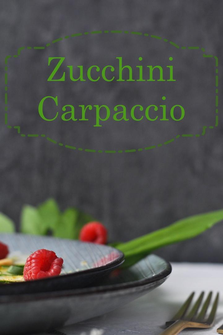 gluten free Zucchini-Carpaccio, a delicious starter or side dish