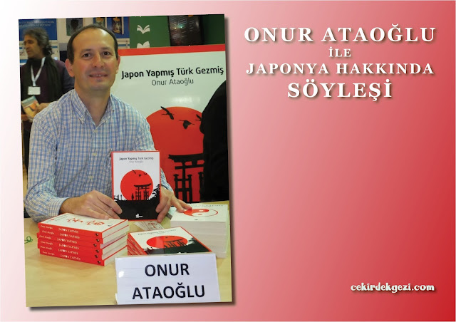 Yazar Onur Ataoğlu ile Japonya Hakkında Söyleşi