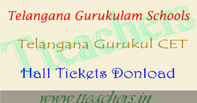TGCET 2018 hall ticket download, ts gurukulam 5th class hall tickets