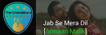 JAB SE MERA DIL Guitar Chords Accurate by | Armaan Malik & Palak Muchhal (Amavas)