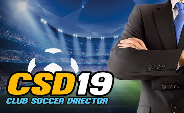 Tips Cara Bermain Club Soccer Director 2019