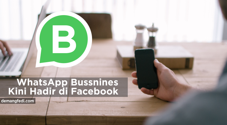 WhatsApp Business Kini Hadir di Facebook