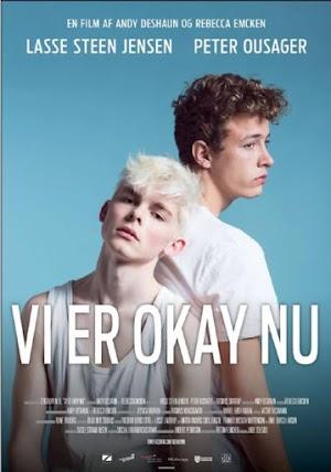 Ahora Estamos Bien - We Are Okay Now - CORTO - Dinamarca - 2015