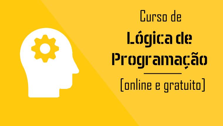 Curso de Lógica de Programação online e gratuito