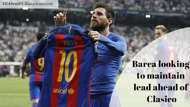 Lionel Messi will be crucial for FC Barcelona when they visit Santiago Bernebeu for La Liga 2017-18's first El Clasico against Real Madrid