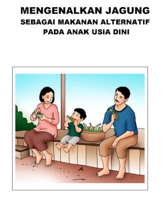 Buku Parenting PAUD Mengenalkan Jagung Makanan Alternatif