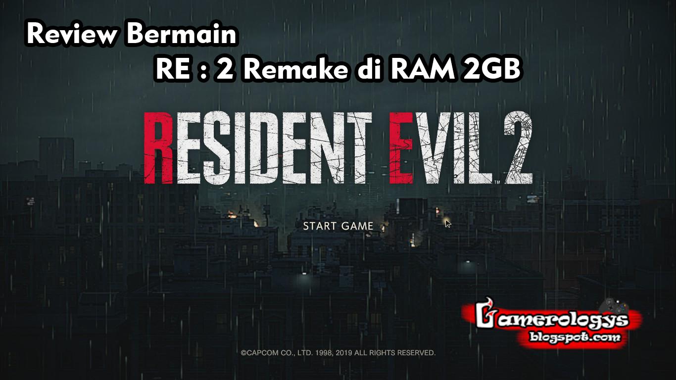 Review! Bermain Resident Evil : 2 Remake Demo di Ram 2GB - Gamerologys