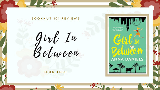 Girl in Between by Anna Daniels ~ Blog Tour