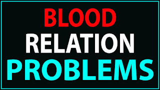 BLOOD RELATION PROBLEMS WITH SOLUTION