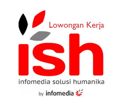 Lowongan PT. Infomedia Solusi Humanika