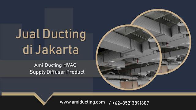 Pusat Jual Ducting di Jakarta