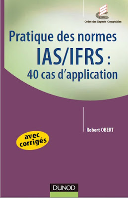 Télécharger Livre Gratuit Pratique des normes IAS/IFRS - 40 cas d'application pdf