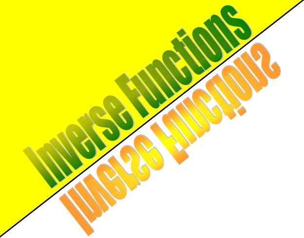 Beautiful Math: PreCalculus Inverse Functions