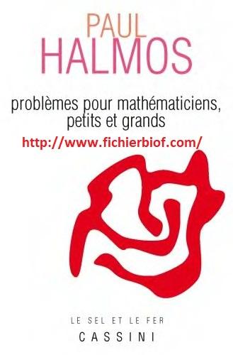 Problèmes pour mathématiciens petits et grands : Paul Halmos